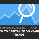Momentum Mondays | 5 Tips on How to Capitalize on Seasonal Trends