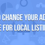 How to Change Your Address Online for Local Listing SEO