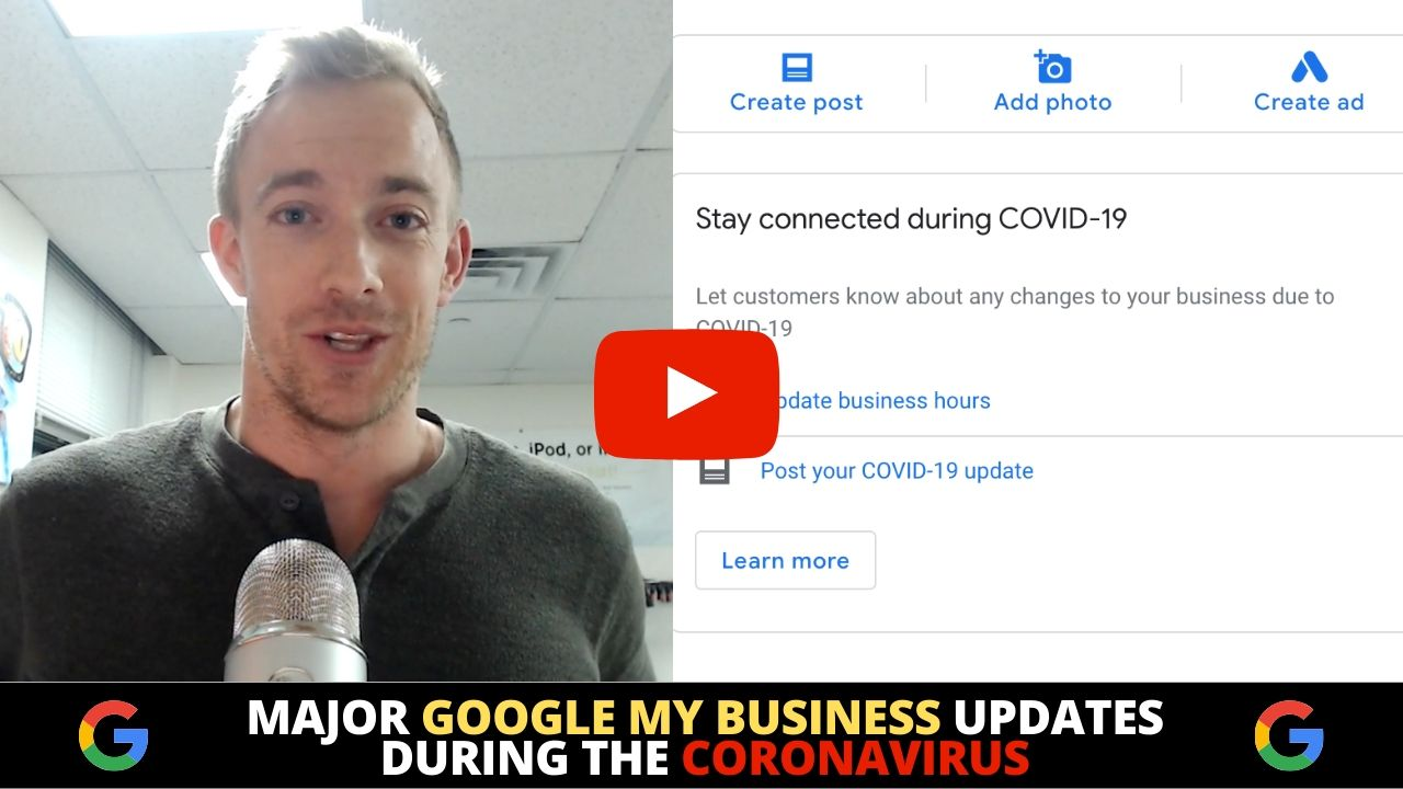 Major Google My Business Updates during the Coronavirus