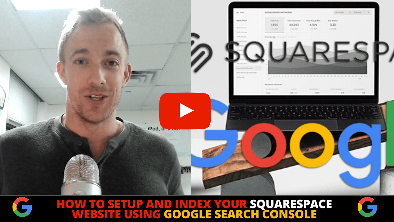 How To Setup and Index Squarespace Websites Using Google Search Console